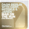 Dash Berlin with Cerf, Mitiska and Jaren - Man On The Run (Nic Chagall Remix)