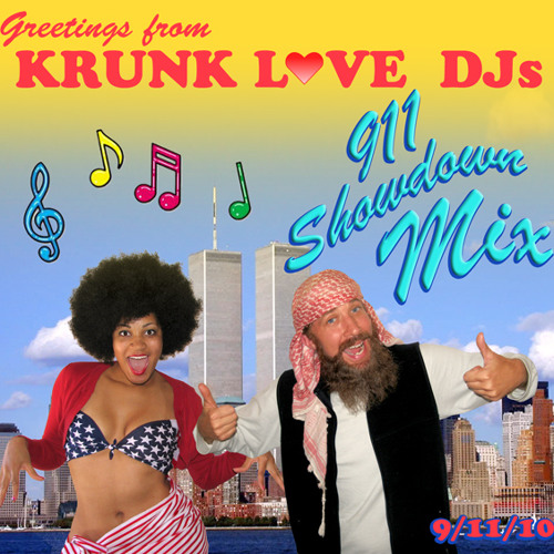Krunk Love 911 Showdown Mix