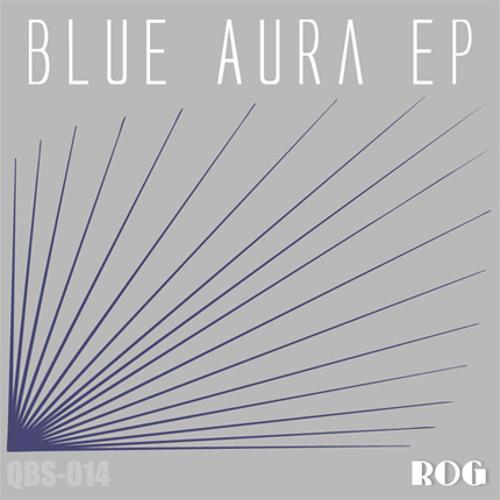 Track: Dub kirtana - Artist: Rog - Title: Blue Aura EP - Catalog#: qbs-014 - Year:2010