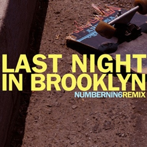 innerpartysystem - Last Night in Brooklyn (NumberNin6 Remix)