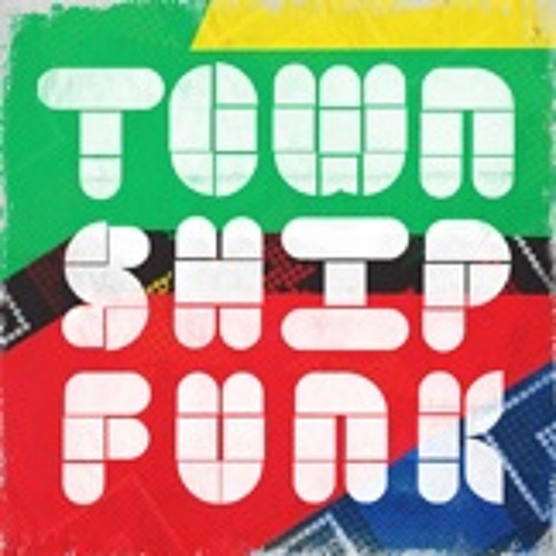 Township Funk (Album Sampler 10 of 20 tracks)