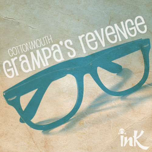 Grampa's Revenge !!!OUT NOW!!!