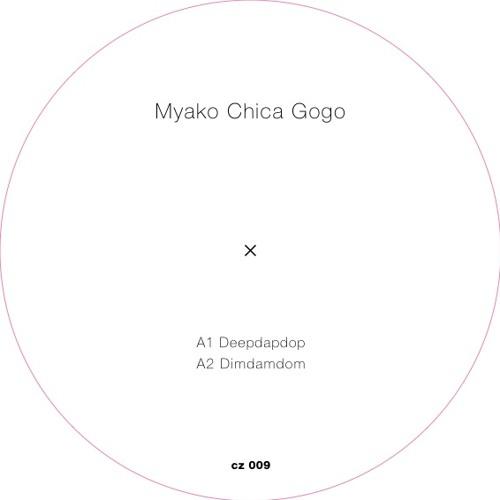 Myako Chica Gogo - Deepdapdop