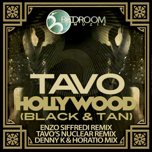 "Hollywood (Black and Tan) ""The Remixes!"""