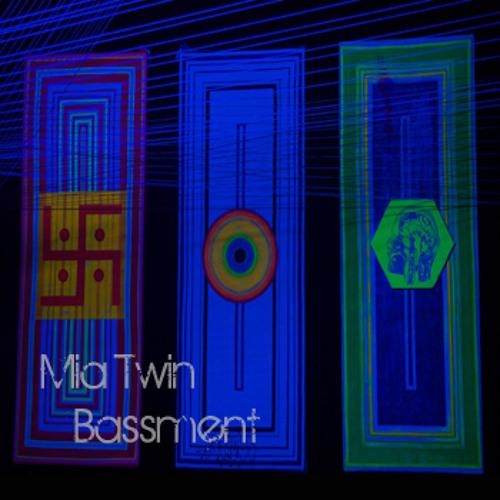 Mia Twin - Bassment