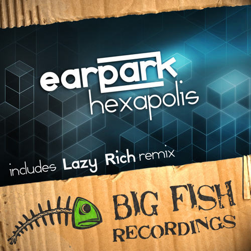 Earpark - Hexapolis (Lazy Rich's WTF Remix)