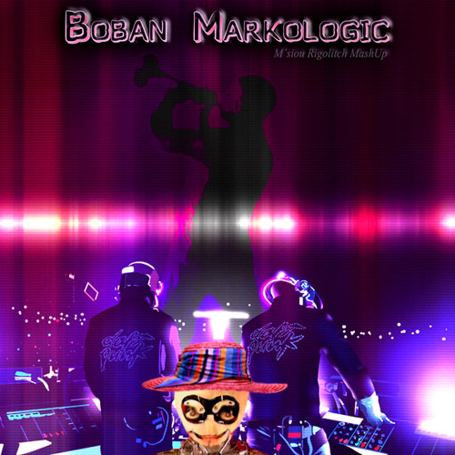 Boban Markologic ( mashup : Daft Punk VS B. Markovic)