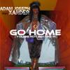 Go Home Adam Joseph Feat Xander Album Cover