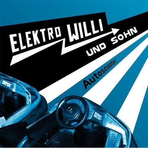 Elektro Willi & Sohn - Autoscooter [Freakatronic Remix]