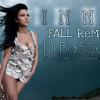 [ DJ - BaSSeM ft Inna ] - Fall