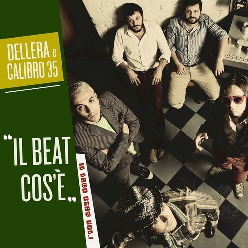 Calibro 35 e Roberto Dell'Era - Il beat cos'e'