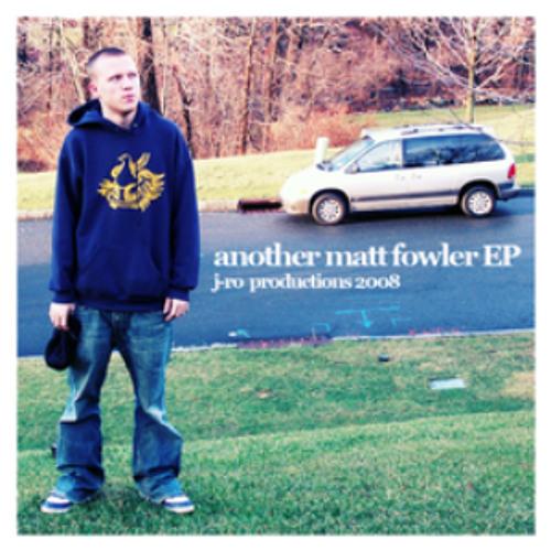 Matt Fowler - U & Me Together