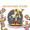 Sacred Music Of India :