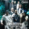 HOP (ft POP EVIL, Latino Saint, Vivid, KAKATY),