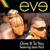 Street team riddim - eve ft  sean paul - give it to me - tuster remix