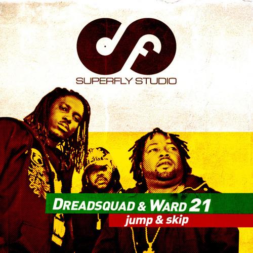 Dreadsquad & Ward 21 - Jump & Skip (P-ERA & FJH official rmx) (Superfly Studio)