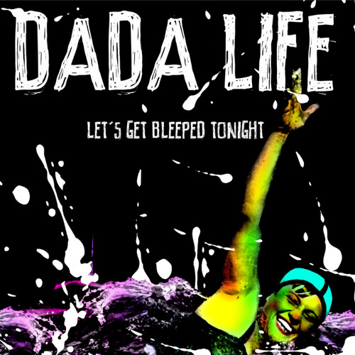 Dada Life - Lets Get Bleeped Tonight (Monsters Of Graveyard's Disco remix)