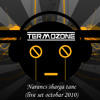 Termozone Akl B2b Big N Narancs Sharga Tanc Live Set Octobar 2010 Mp3