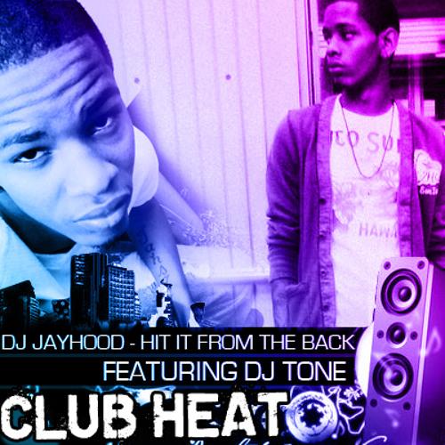 DJ Jayhood-Hit It From The Back