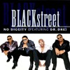 Blackstreet feat Dr. Dre - No Diggity (Dunno's Quick Bootleg) DOWNLOAD UP!