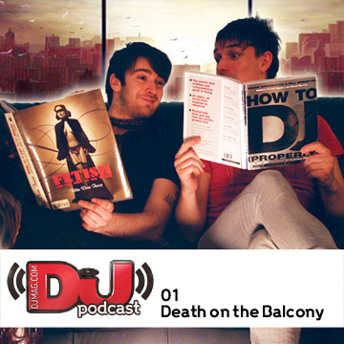 DJ Weekly Podcast 1: Death on the Balcony