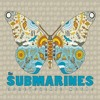 The Submarines - Brightest Hour