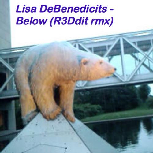 Lisa DeBenedictis - Below (R3Ddit N1Nj4 rmx)