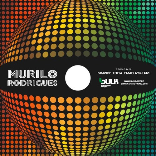 DJ Murilo Rodrigues @ Movin' Thru Your System