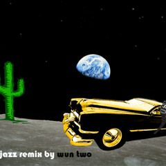 A jazz remix by WUN TWO