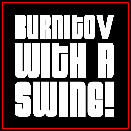 BURNITOV - With A Swing, Hop, Step n Bass
