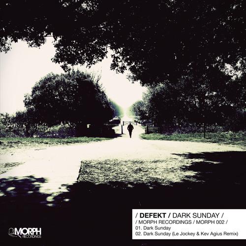 Defekt-Dark Sunday (Defekt Monday Morning Rework) (FREE Download)