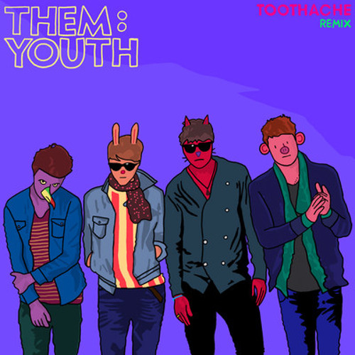 Them:Youth - Toothache (StardonE Midnight Remix)