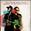 Maximum Balloon 'Groove Me' (Rory Phillips Remix)