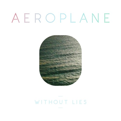 Aeroplane - Without Lies (Breakbot Remix) preview