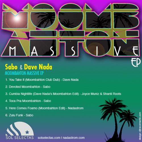 Here Comes Foamo (Moombahton Edit) - NADASTROM