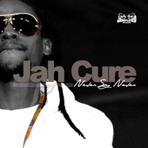 Jah Cure - Never Say Never (CLUB TECHNO MIX)