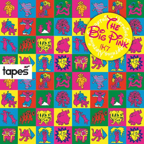 The Big Pink- Tapes Mini-Mix