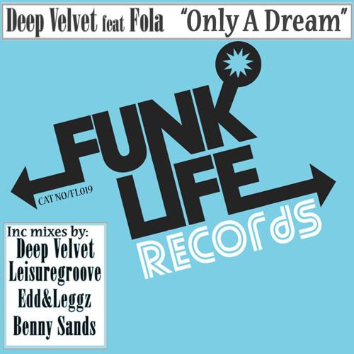 Deep Velvet feat Fola- Only a dream (Edd & Leggz Ride)