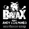 TheBREAX - Right Above It Remix Ft. Andy c-lite Mineo