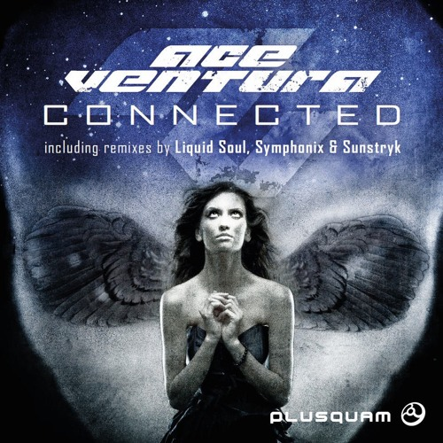 Ace Ventura - Connected (Symphonix RMX)