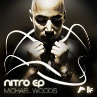 """Michael Woods - """"Nitro"""""""