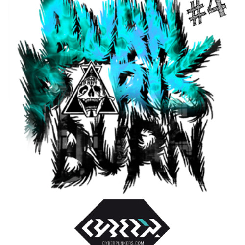 CYBERPUNKERS MIX 4 BURN PARIS BURN