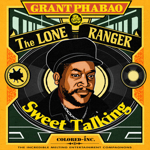 Grant Phabao & The Lone Ranger - Sweet Talking