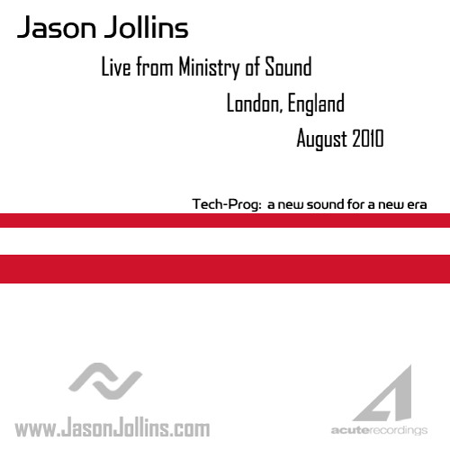 Jason Jollins - Live from Ministry of Sound (London) - August 2010