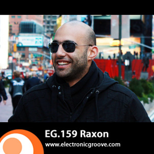 Raxon @ Electronic Groove Podcast 18.10.2010