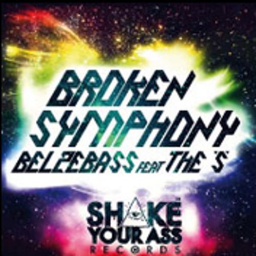 Broken Symphony - Belzebass Feat The S