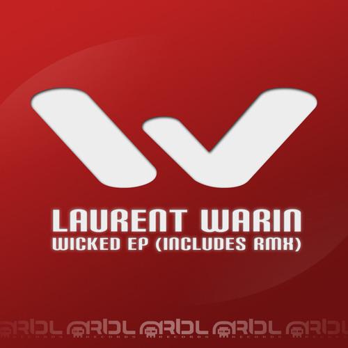 Laurent Warin presente Wicked Final New Mix