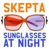 Skepta-Sunglasses at night