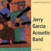 Jerry Garcia Acoustic Band - Oh, The Wind And Rain