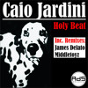 Caio Jardini - Holy Beat